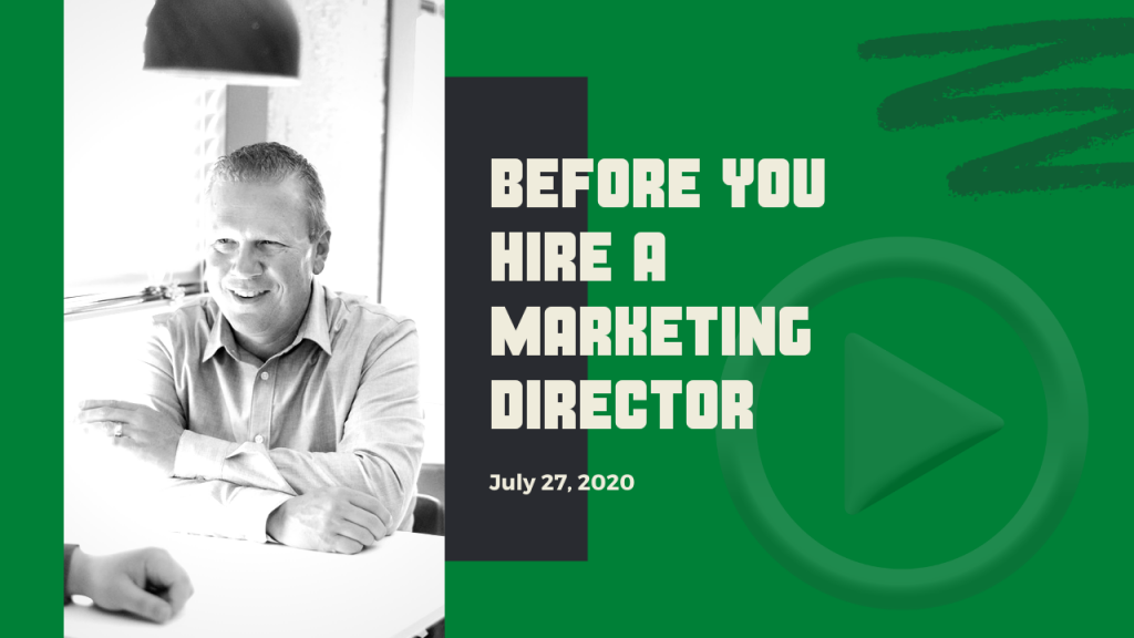 Before you hire a marketing director